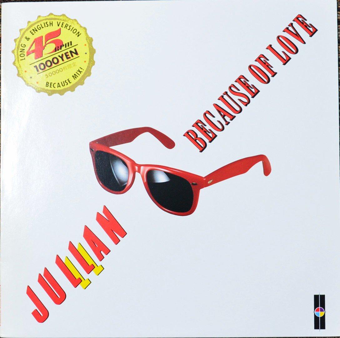 ジュラン JULLAN / ビコーズ・オブ・ラブ BECAUSE OF LOVE (12