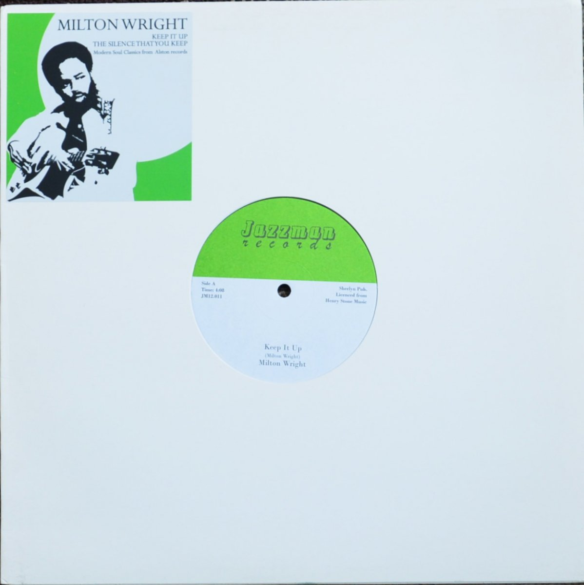 MILTON WRIGHT / KEEP IT UP / THE SILENCE THAT YOU KEEP (12