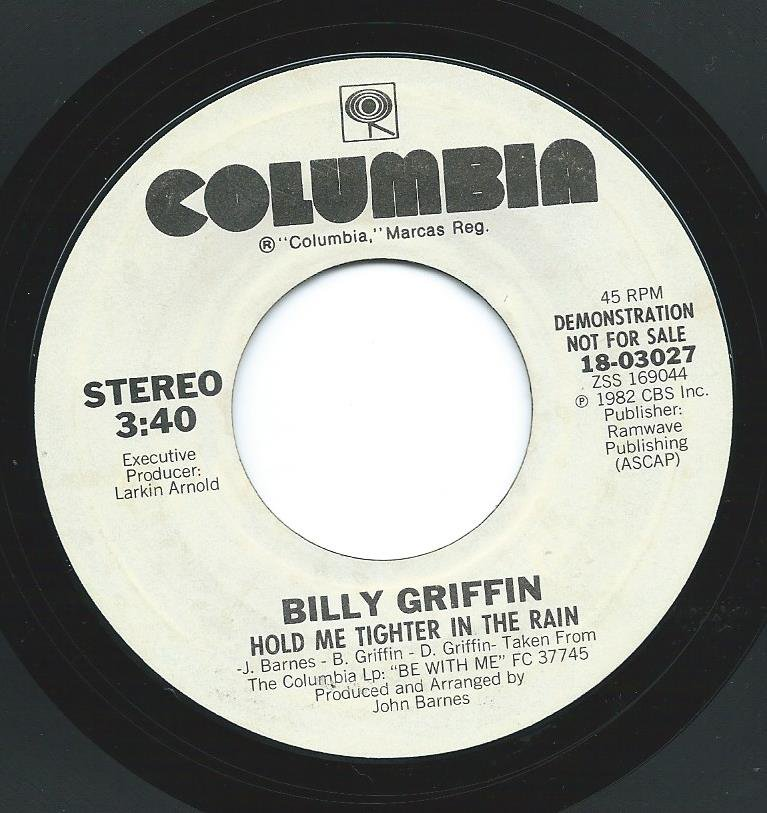 BILLY GRIFFIN ‎/ HOLD ME TIGHTER IN THE RAIN (7