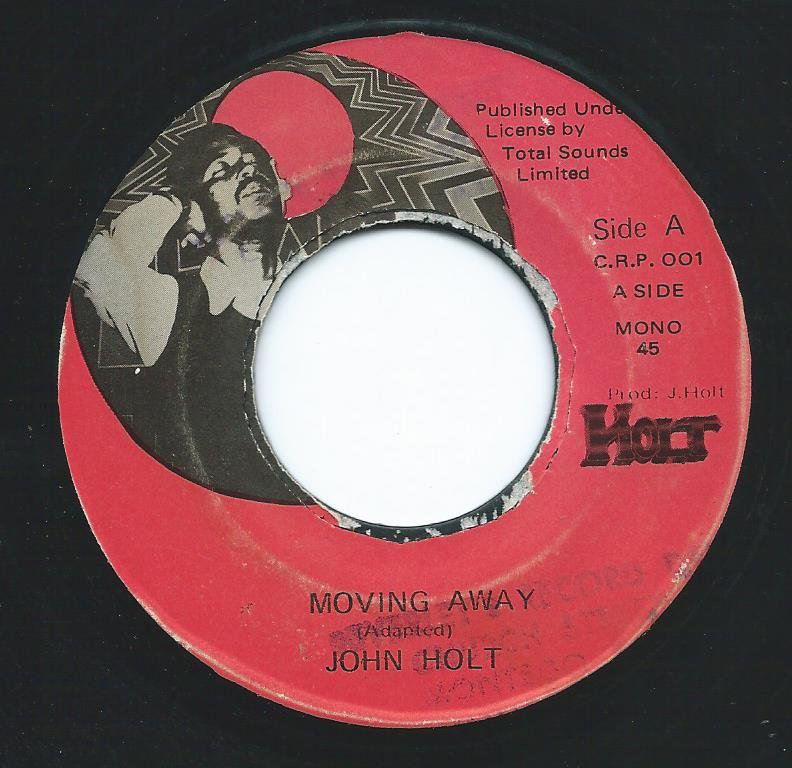 JOHN HOLT ‎/ MOVING AWAY (7