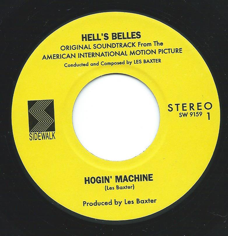 LES BAXTER ‎(O.S.T./ HELL'S BELLES) / HOGIN' MACHINE / HOT WIND (7