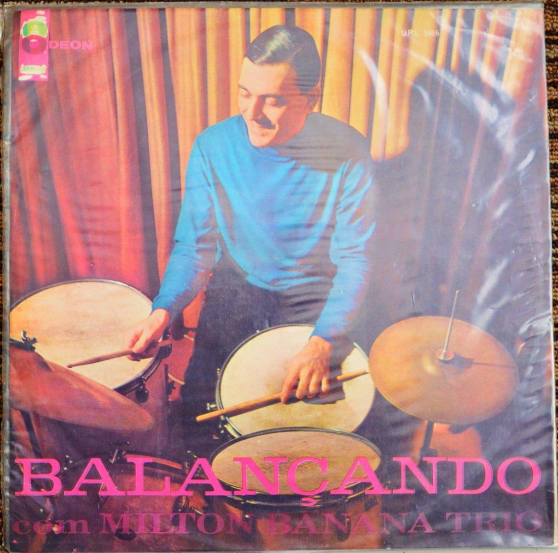 MILTON BANANA TRIO / BALANÇANDO COM MILTON BANANA TRIO (LP)