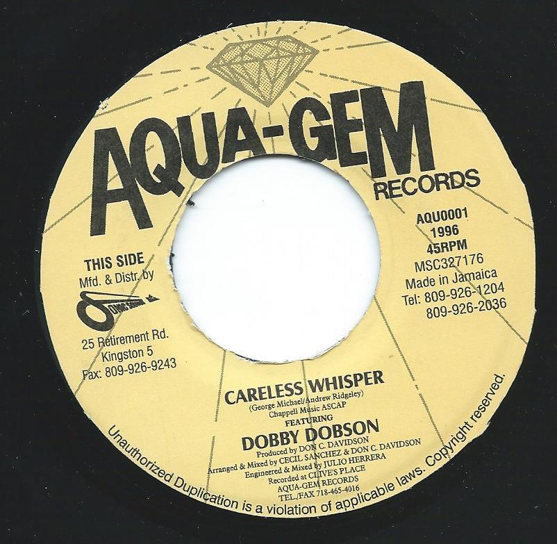 DOBBY DOBSON / ROGER BYAM / CARELESS WHISPER (7