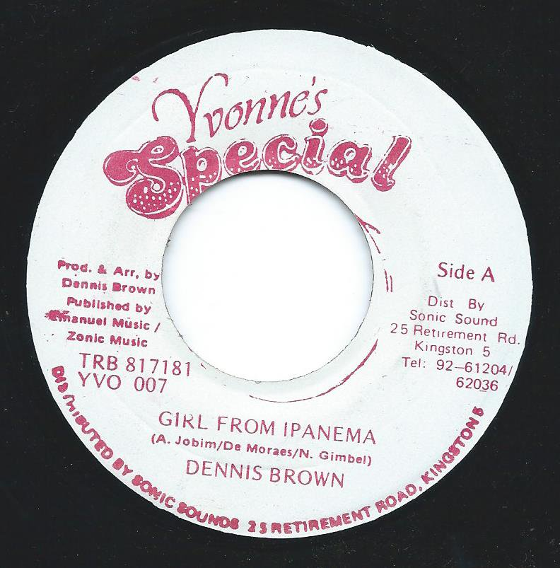 DENNIS BROWN ‎/ GIRL FROM IPANEMA / KEEP IT UP (7