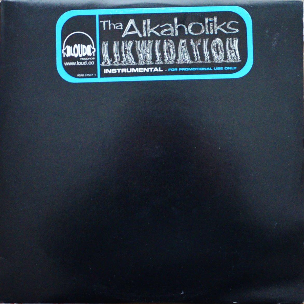 THA ALKAHOLIKS / LIKWIDATION (INSTRUMENTALS) (2LP)