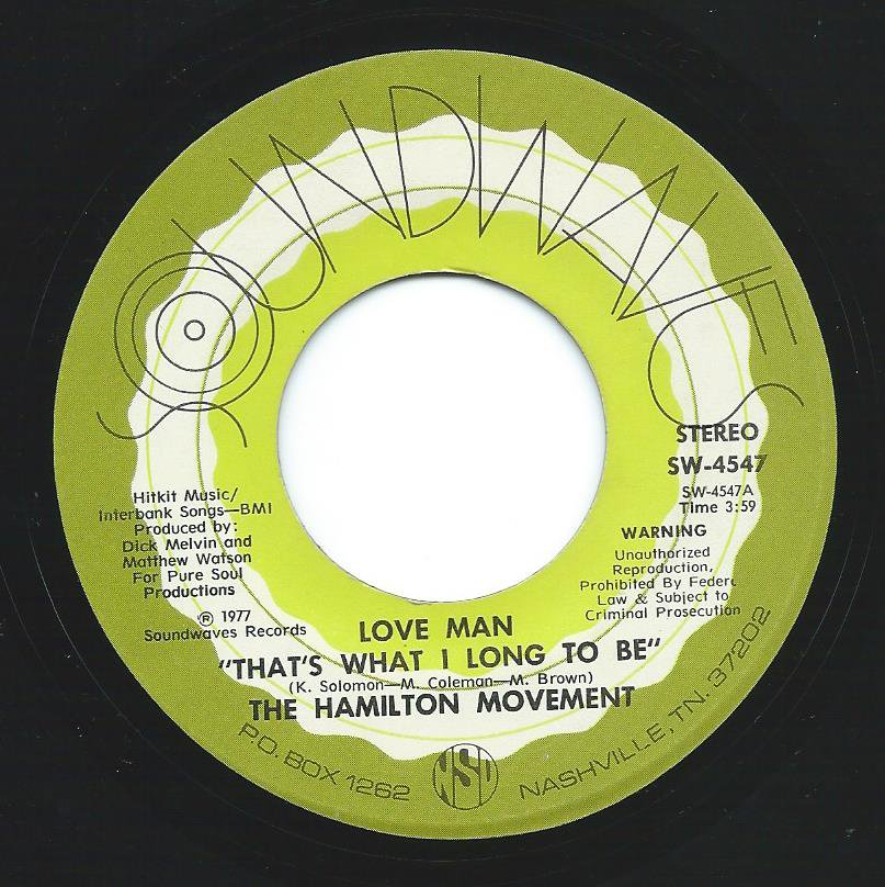 THE HAMILTON MOVEMENT / LOVE MAN (THAT'S WHAT I LONG TO BE) / WE'RE GONNA PARTY (7