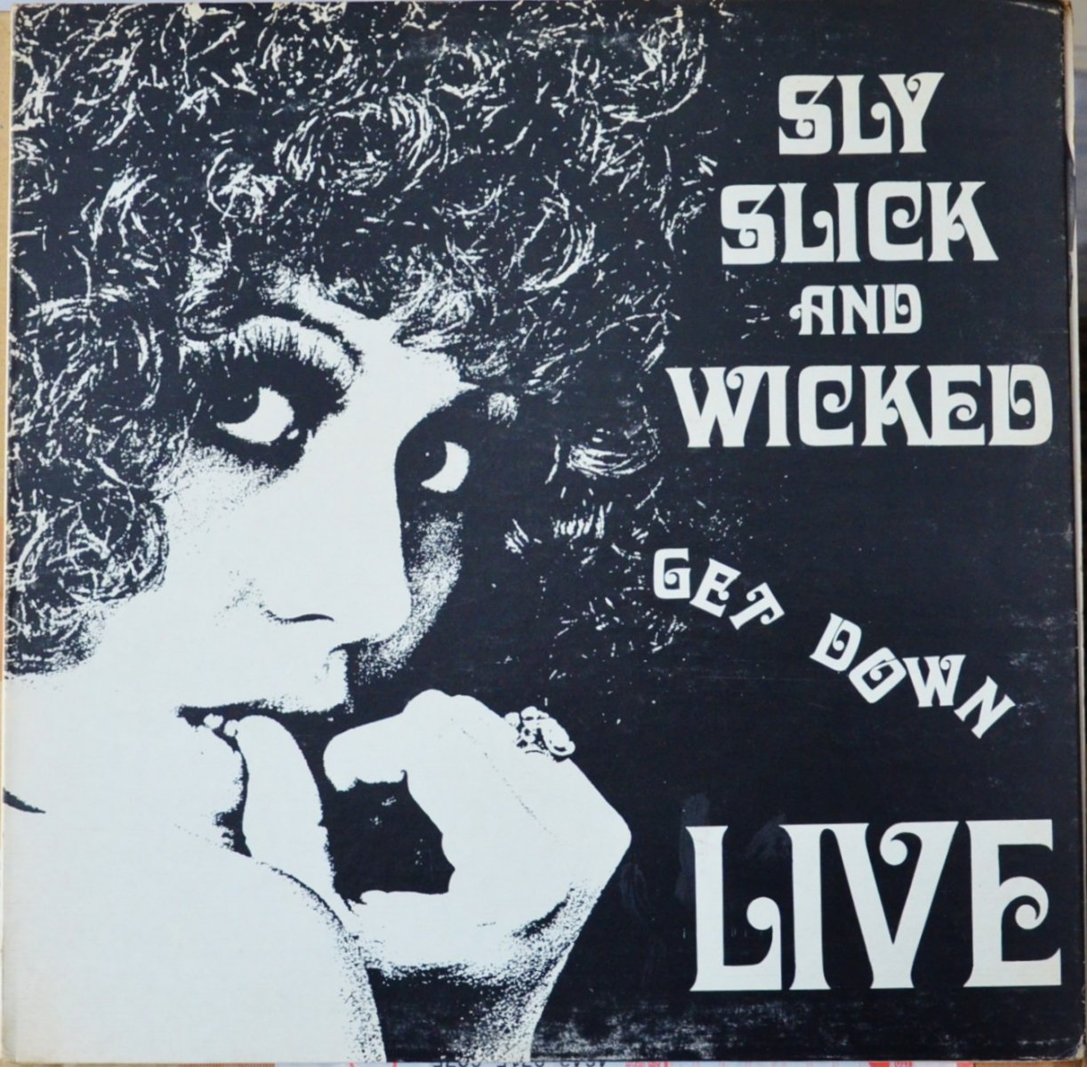 SLY, SLICK & WICKED ‎/ GET DOWN LIVE (LP)