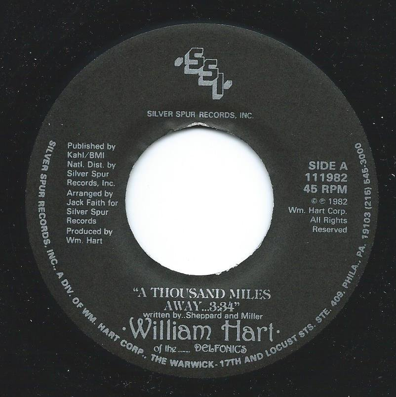WILLIAM HART / A THOUSAND MILES AWAY / MY WORDS FELL IN LOVE WITH MUSIC (7