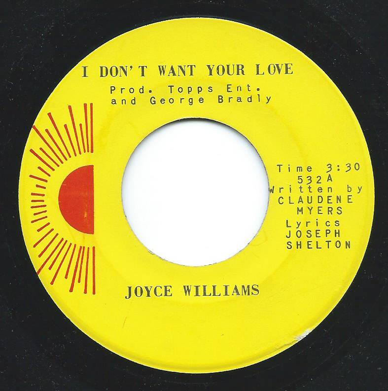 JOYCE WILLIAMS / I DON'T WANT YOUR LOVE / CONFIRMED TRUTH (7