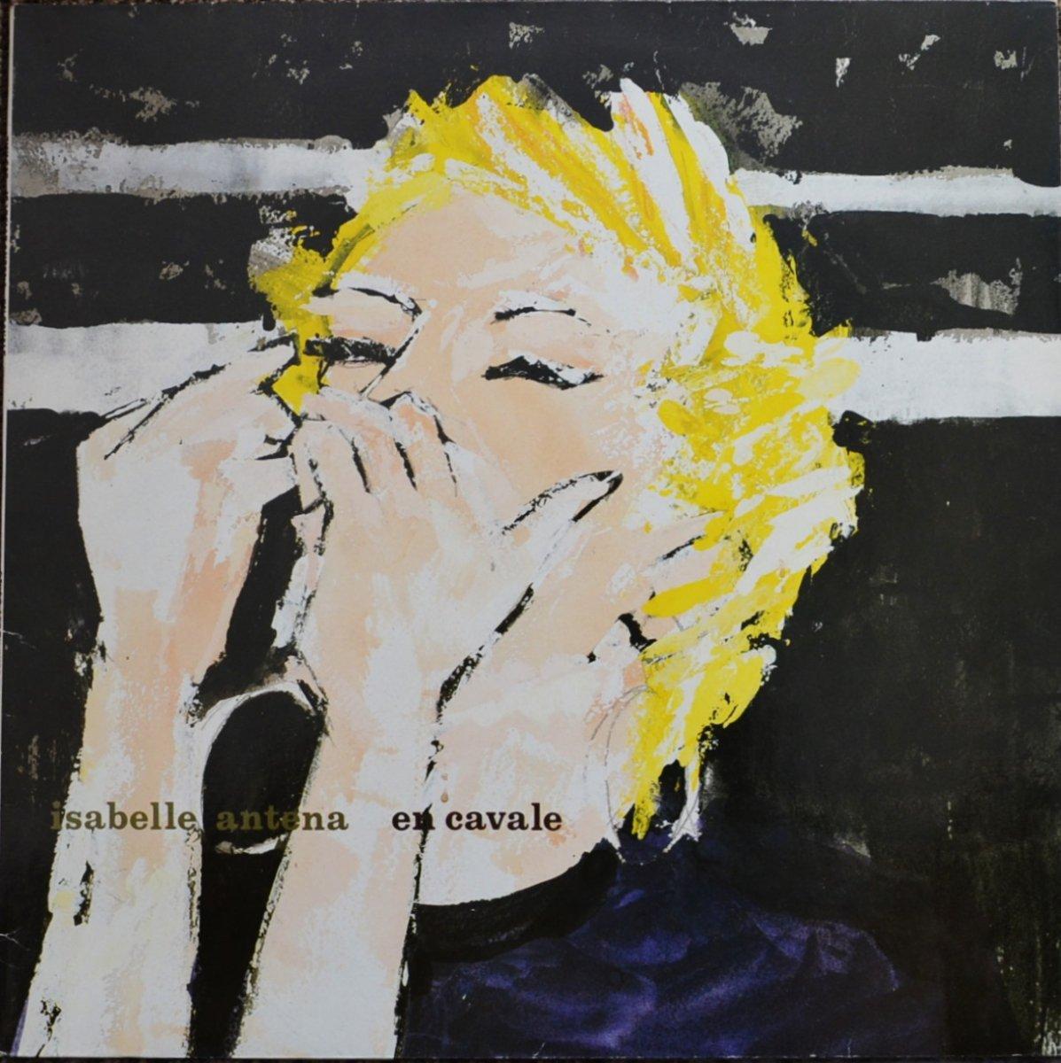 ISABELLE ANTENA / EN CAVALE (LP)