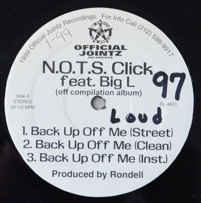 N.O.T.S. CLICK / XPERADO / BACK UP OFF ME (FEAT.BIG L) / WATCH YA STEP (PROD BY LORD FINESSE) (12