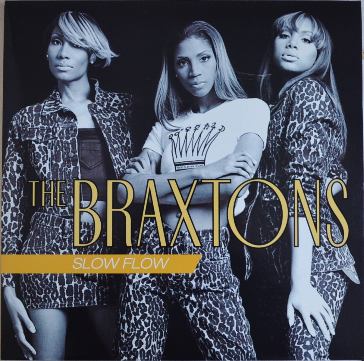 THE BRAXTONS / SLOW FLOW / L.A.D.I. / 24/7 (12