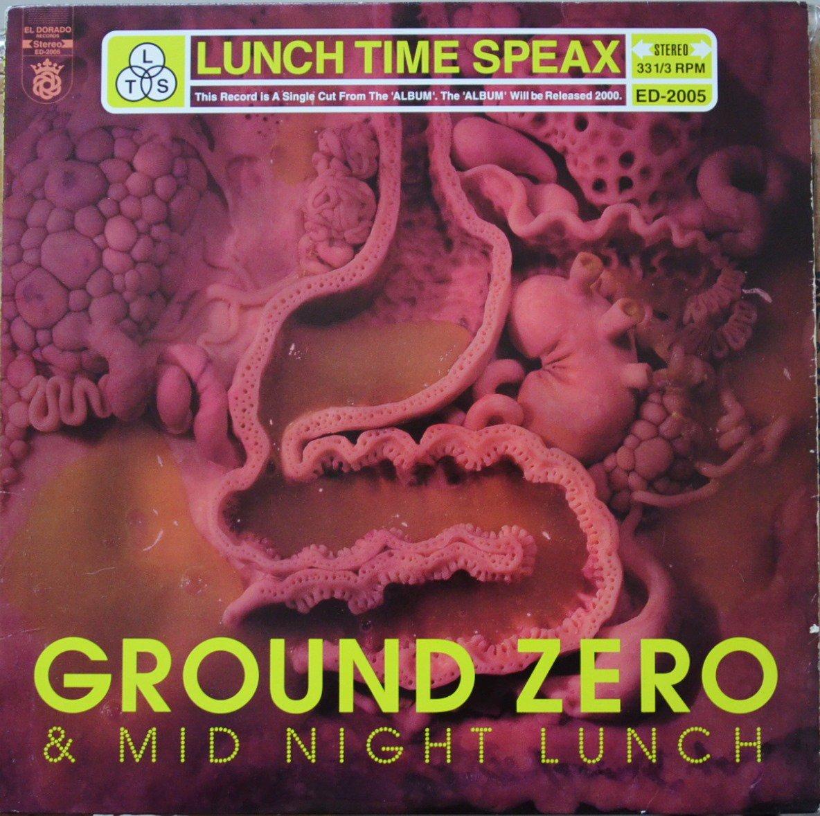 ランチ・タイム・スピークス LUNCH TIME SPEAX / グランド・ゼロ GROUND ZERO / ミッドナイト・ランチ MIDNIGHT LUNCH (12