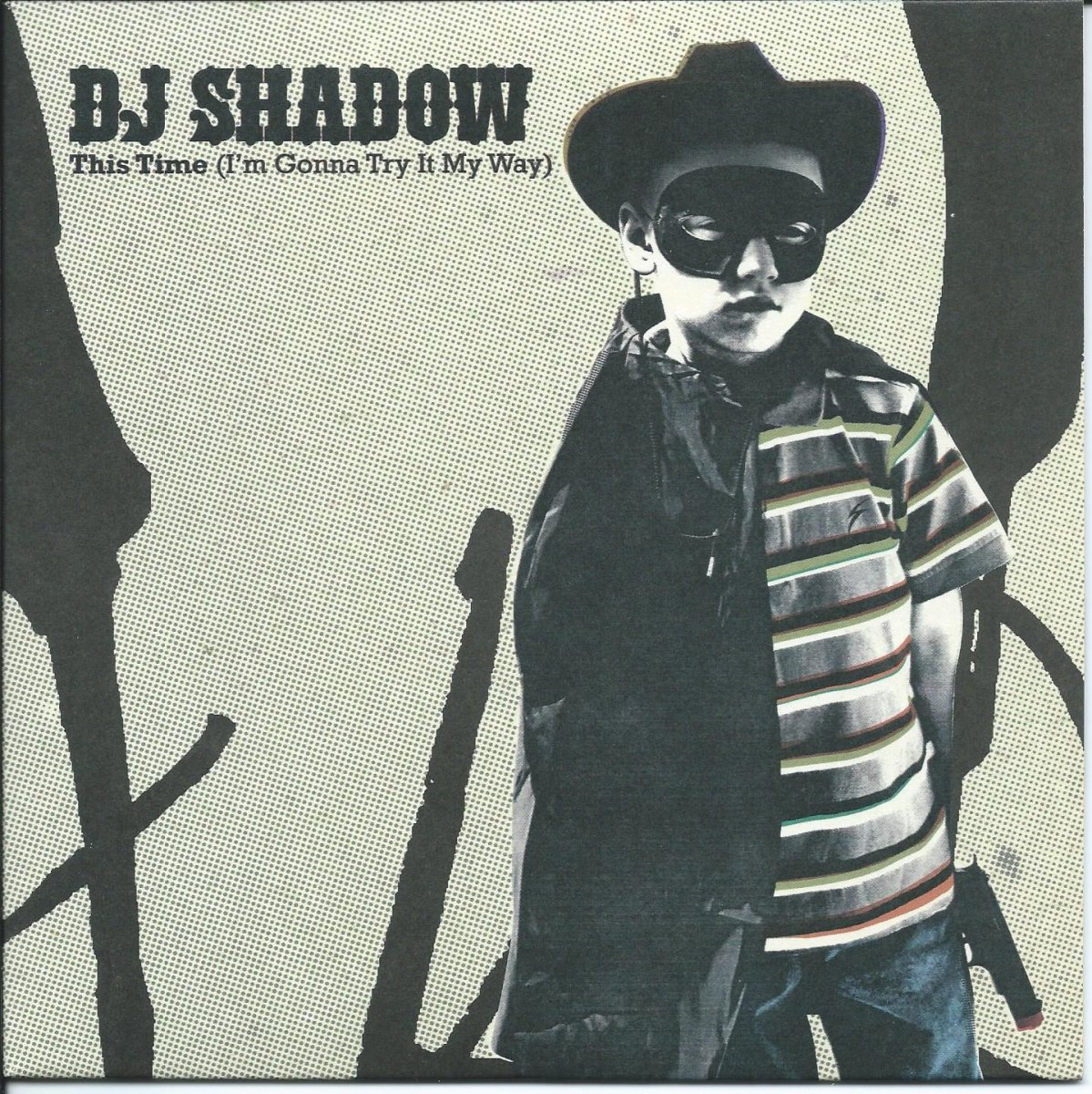 DJ SHADOW / THIS TIME (I'M GONNA TRY IT MY WAY) / THIS TIME (I'M GONNA DUB IT MY WAY) (7