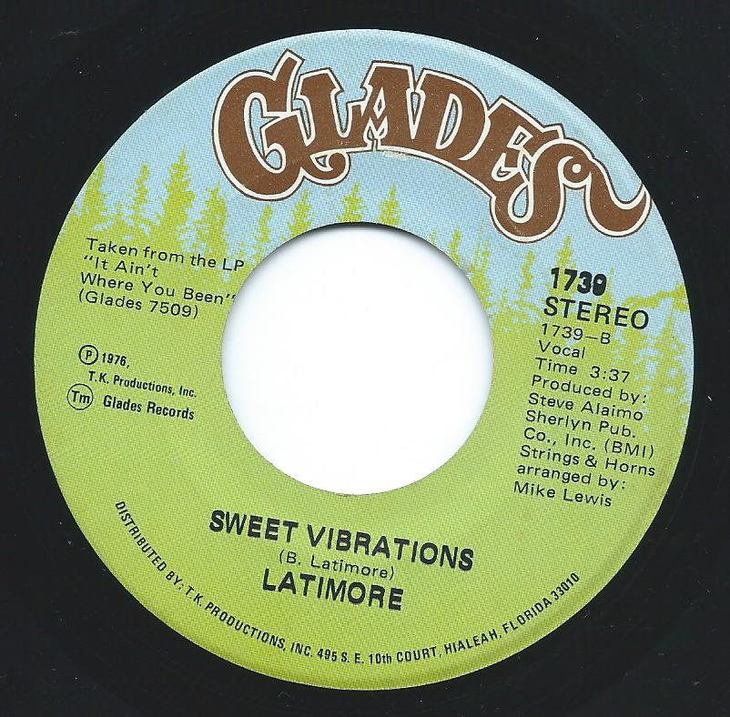 LATIMORE / SWEET VIBRATIONS / SOMETHIN' 'BOUT 'CHA (7