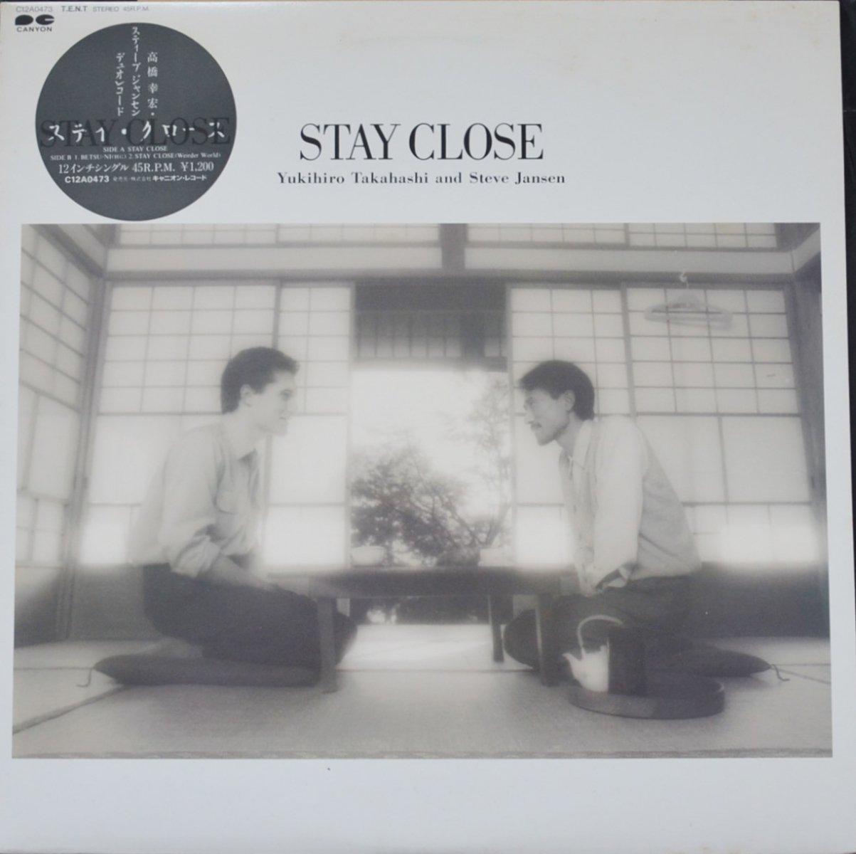 高橋ユキヒロ (高橋幸宏)・スティーブ・ジャンセン YUKIHIRO TAKAHASHI AND STEVE JANSEN / STAY CLOSE (12