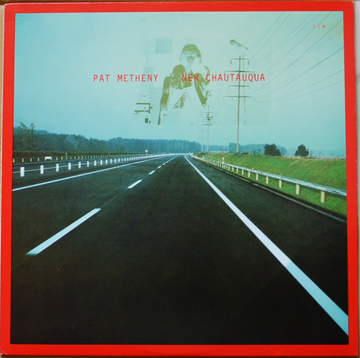 PAT METHENY / NEW CHAUTAUQUA (LP)