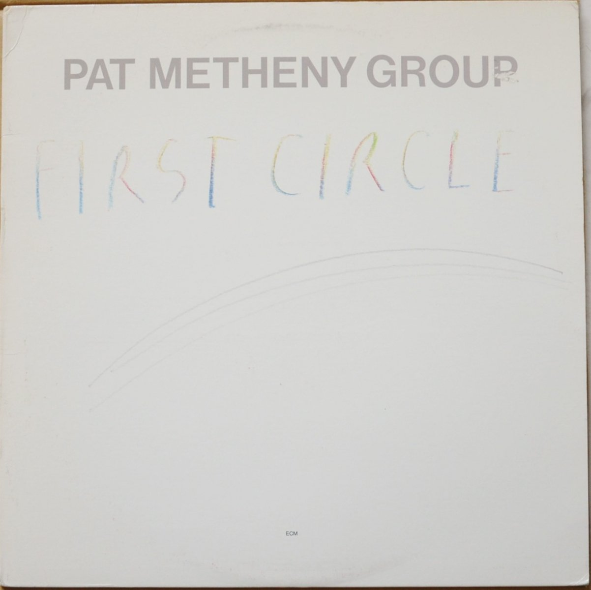 PAT METHENY GROUP ‎/ FIRST CIRCLE (LP)