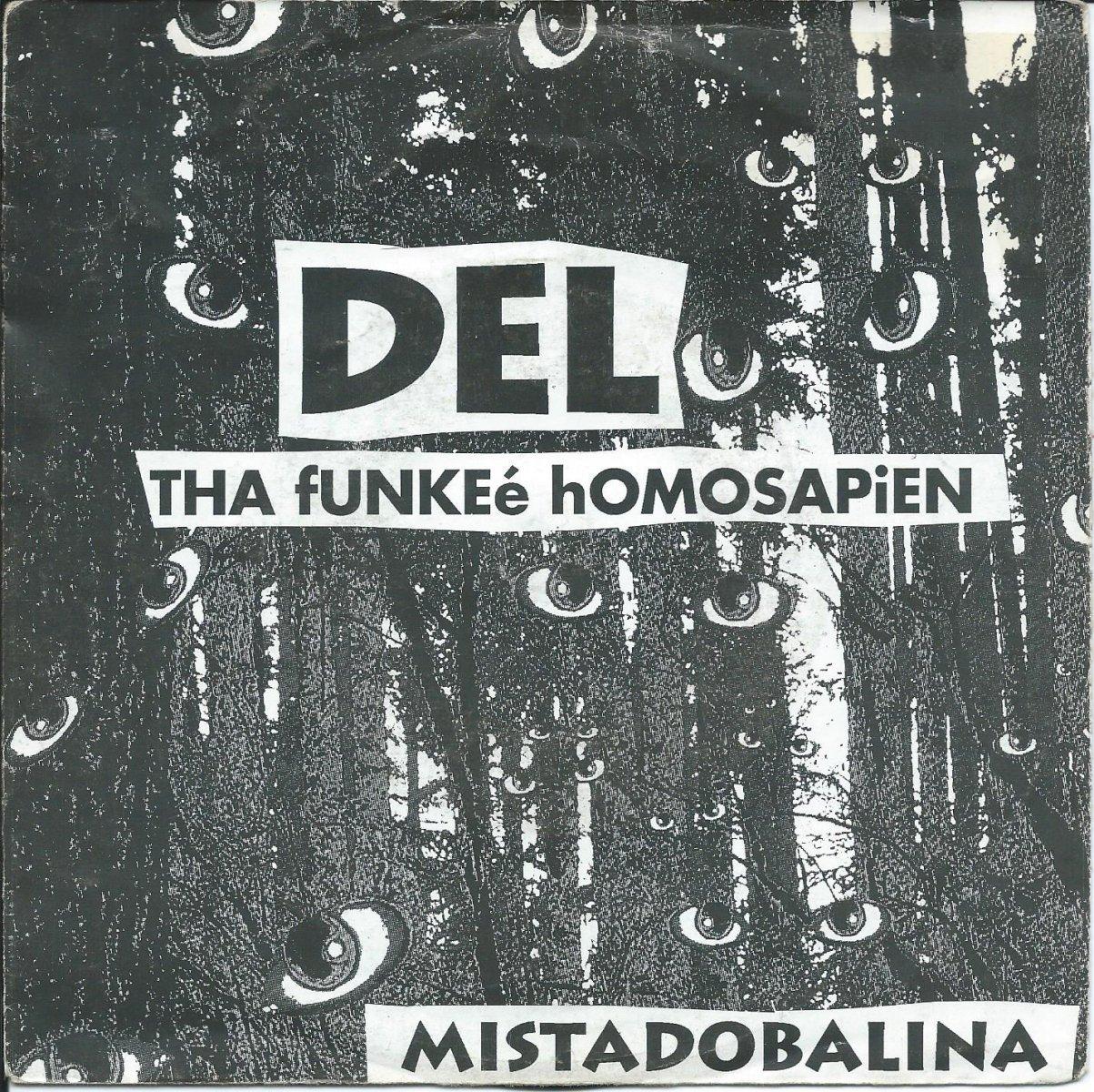 DEL THA FUNKEE HOMOSAPIEN / MISTADOBALINA (7
