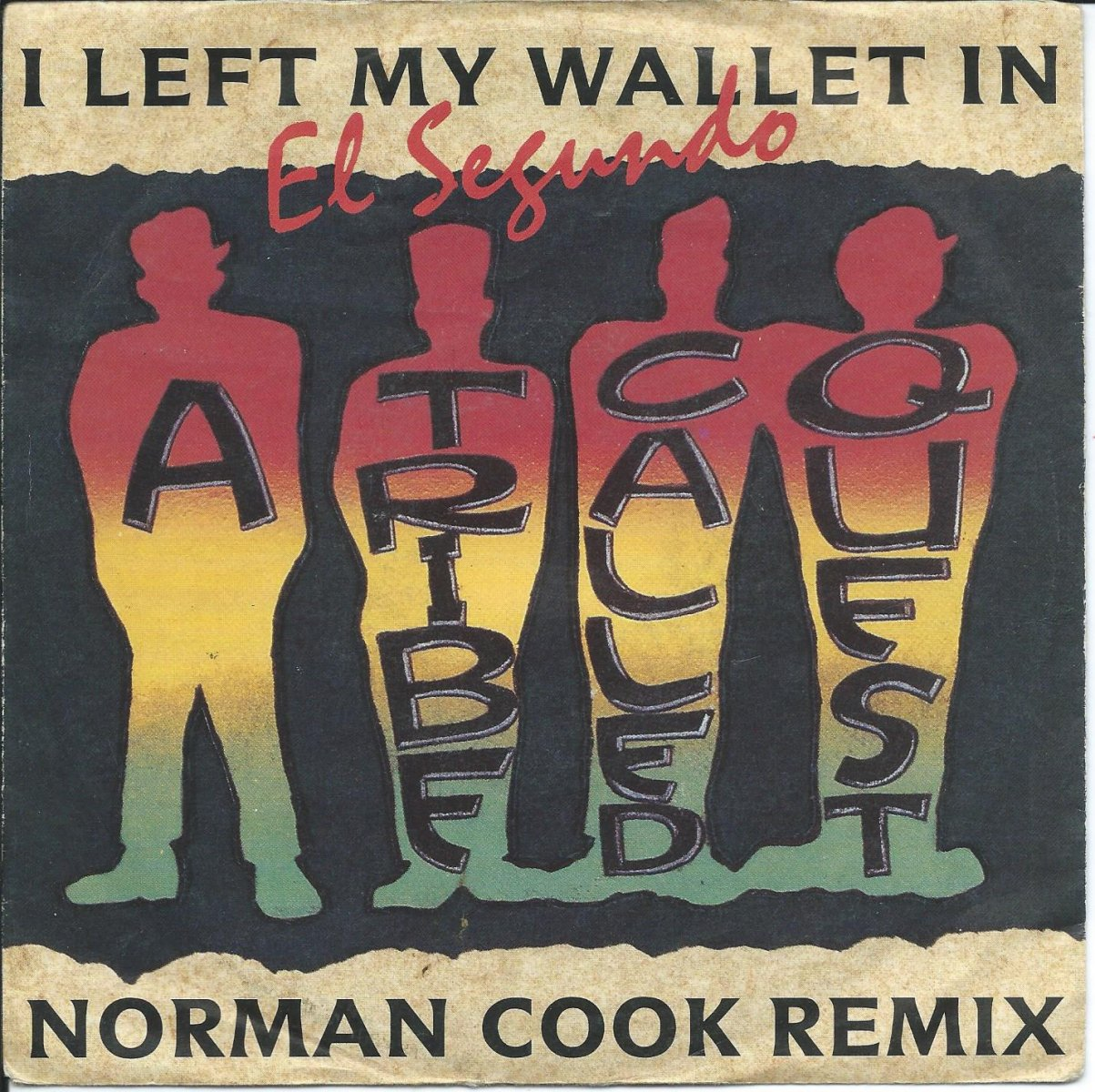 A TRIBE CALLED QUEST ‎/ I LEFT MY WALLET IN EL SEGUNDO (NORMAN COOK REMIX) (7