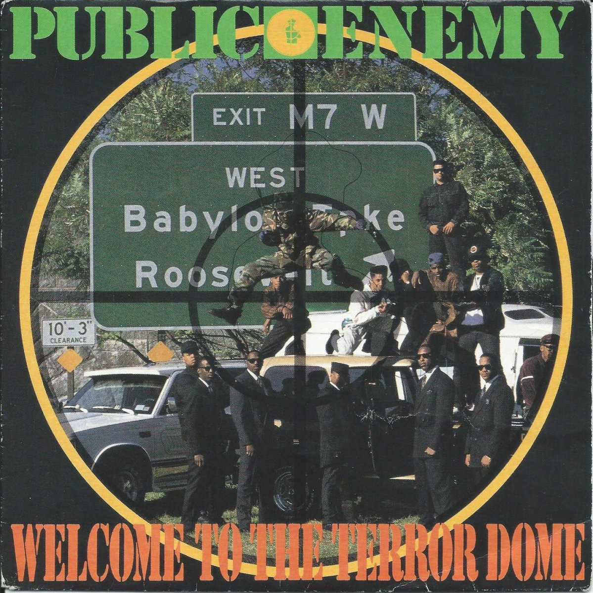 PUBLIC ENEMY ‎/ WELCOME TO THE TERRORDOME (7