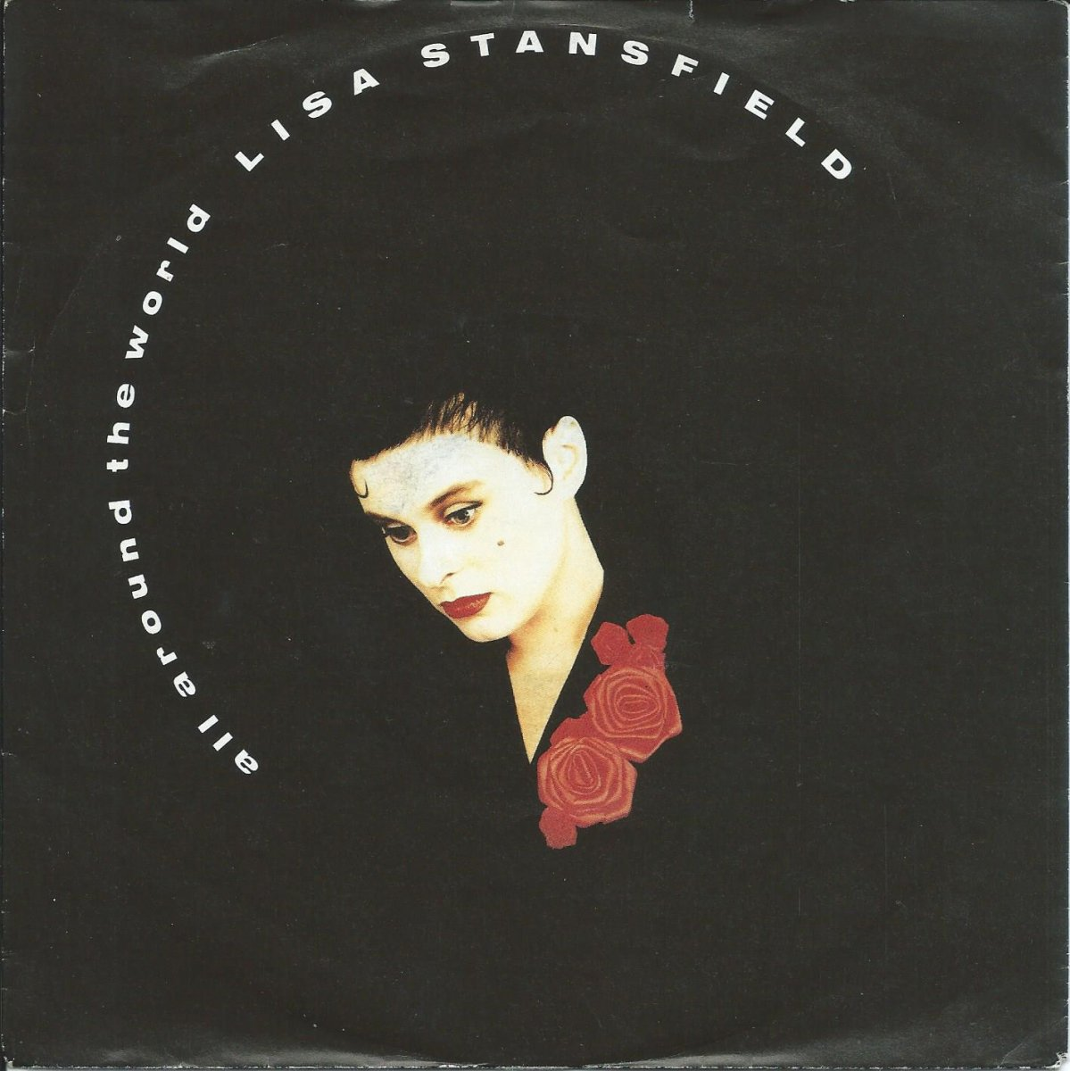 LISA STANSFIELD ‎/ ALL AROUND THE WORLD / WAKE UP BABY (7