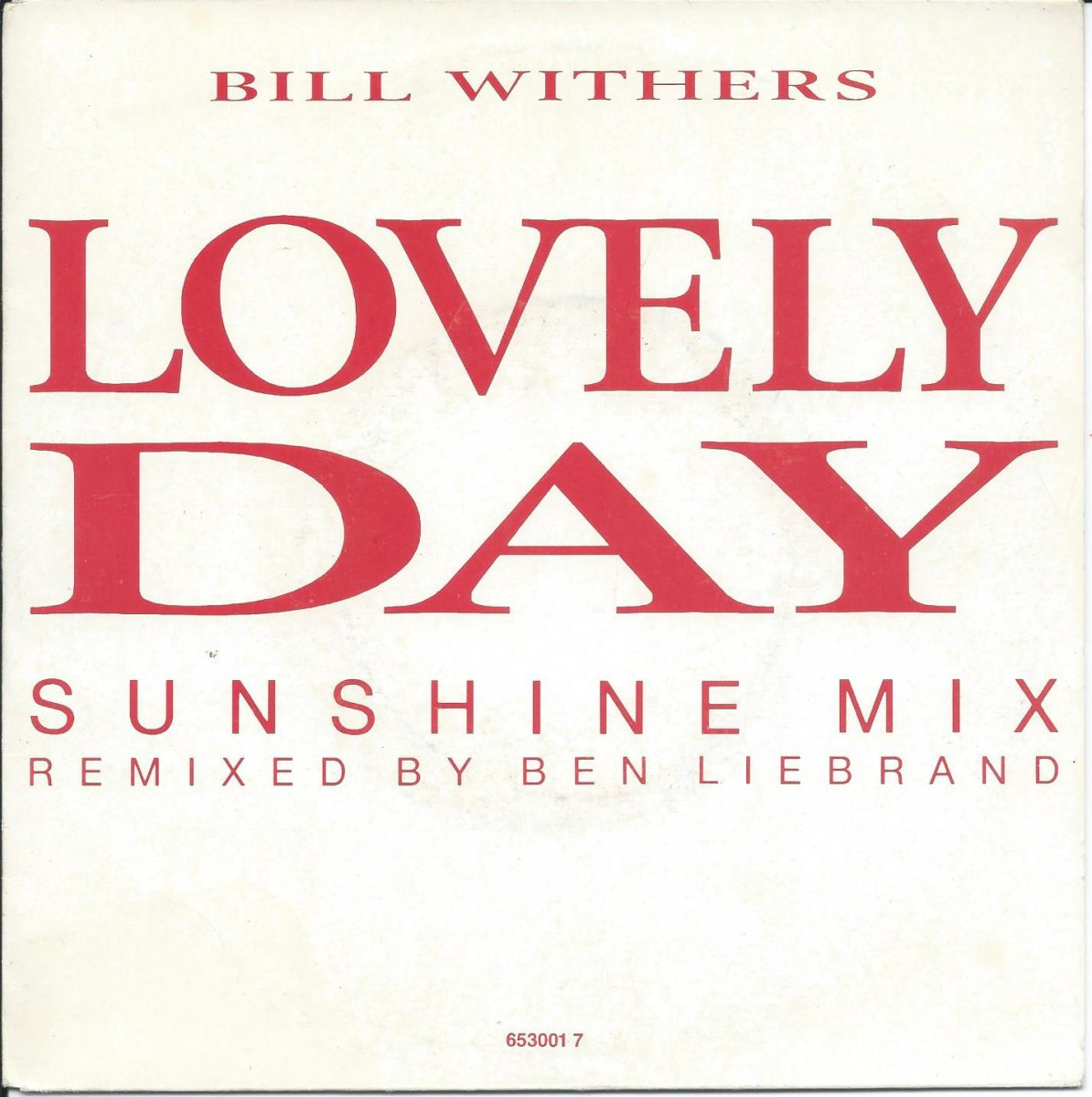 BILL WITHERS ‎/ LOVELY DAY (SUNSHINE MIX) (7