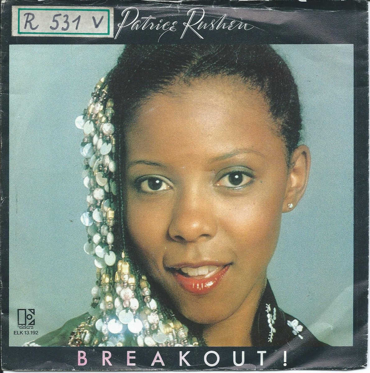 PATRICE RUSHEN ‎/ BREAKOUT! / HAVEN'T YOU HEARD (7