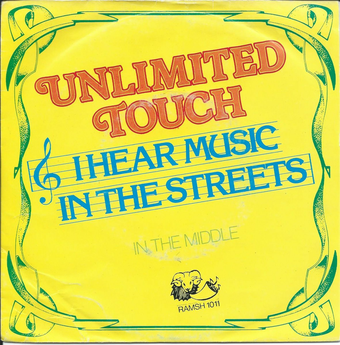 UNLIMITED TOUCH ‎/ I HEAR MUSIC IN THE STREETS / IN THE MIDDLE (7