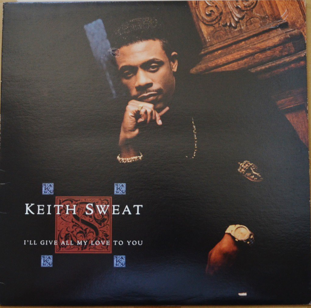 KEITH SWEAT ‎/ I'LL GIVE ALL MY LOVE TO YOU (1LP)