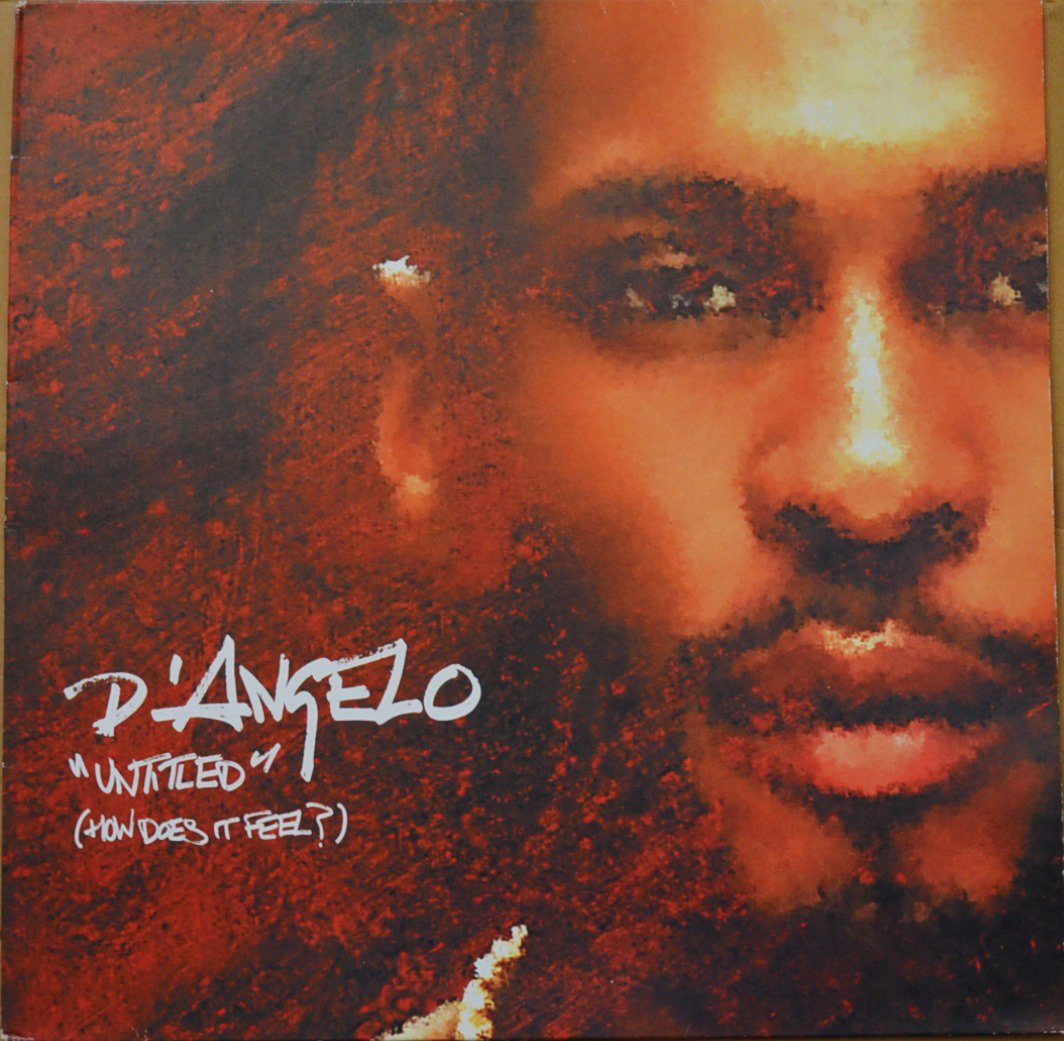 D'ANGELO ‎/ UNTITLED (HOW DOES IT FEEL?) / EVERYBODY LOVES THE SUNSHINE (12