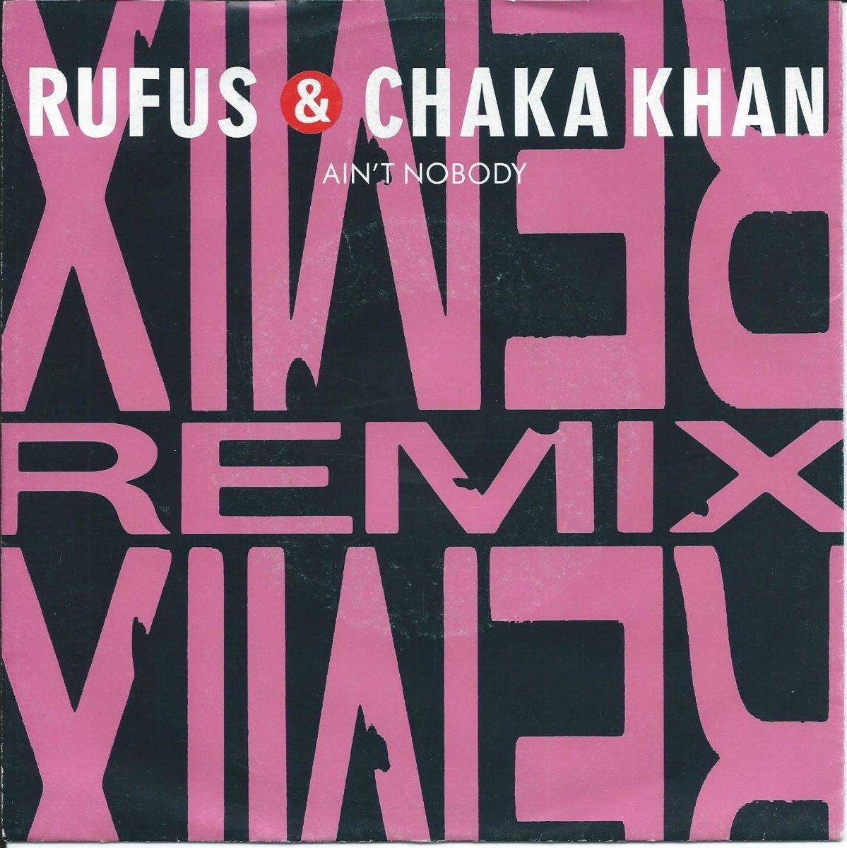 RUFUS & CHAKA KHAN / AIN'T NOBODY (REMIX) (7