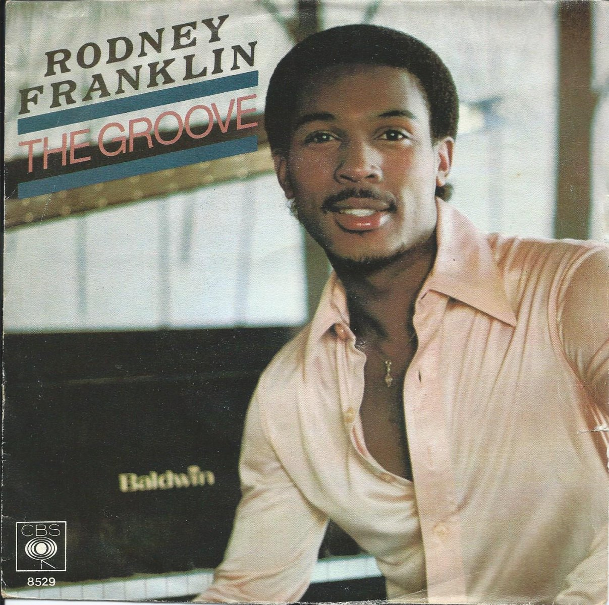 RODNEY FRANKLIN ‎/ THE GROOVE / GOD BLESS THE BLUES (7