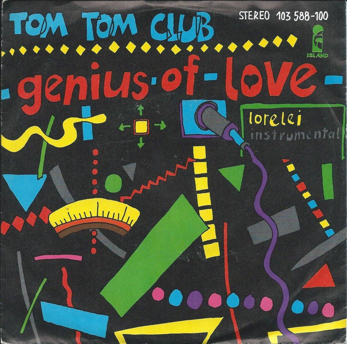 TOM TOM CLUB / GENIUS OF LOVE / LORELEI (INSTRUMENTAL) (7