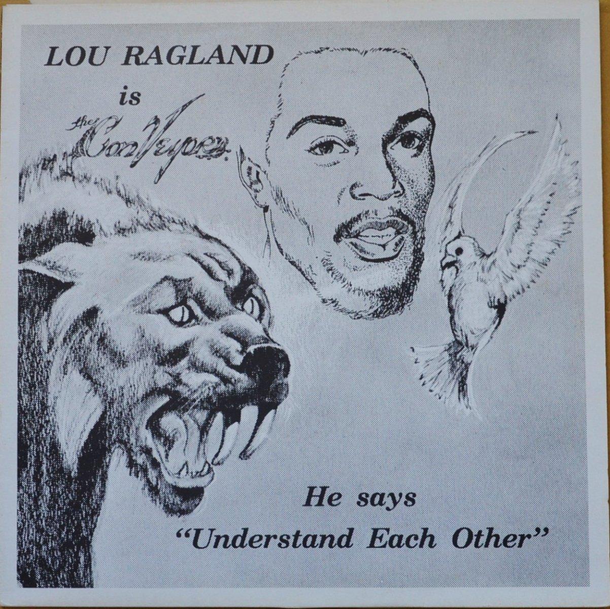 LOU RAGLAND / IS THE CONVEYOR