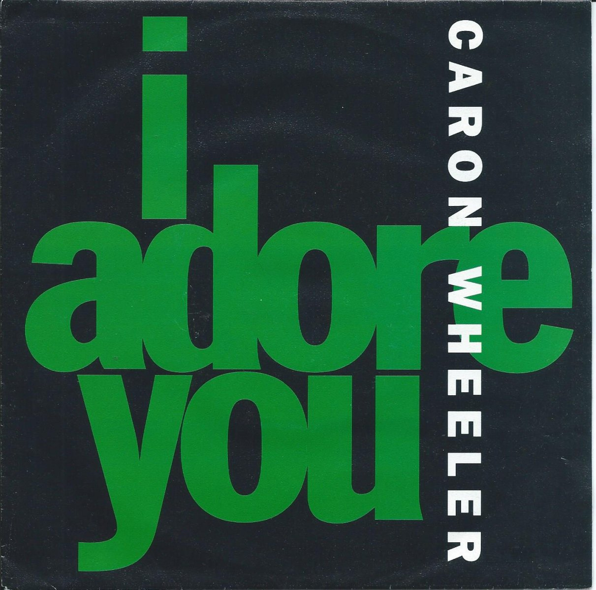 CARON WHEELER ‎/ I ADORE YOU (7