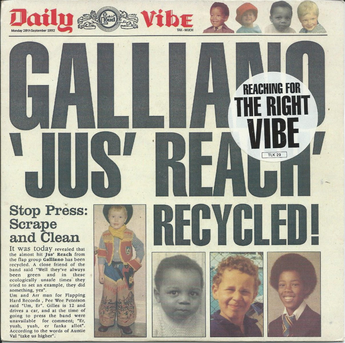 GALLIANO ‎/ JUS' REACH RECYCLED / HUNGRY LIKE A BABY (7