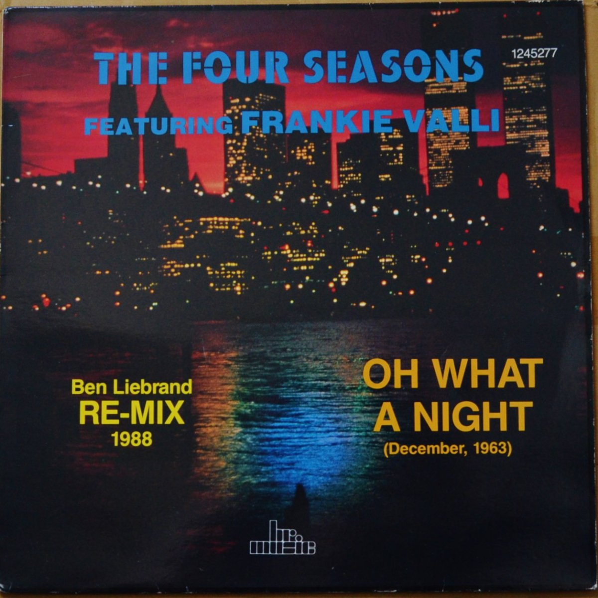 FRANKIE VALLI & THE FOUR SEASONS / OH WHAT A NIGHT (DECEMBER,1963) (BEN LIEBRAND RE-MIX 1988) (12