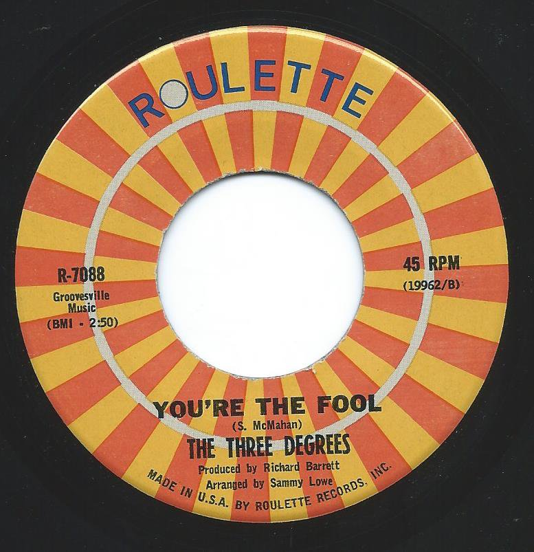 THE THREE DEGREES ‎/ I DO TAKE YOU / YOU'RE THE FOOL (7