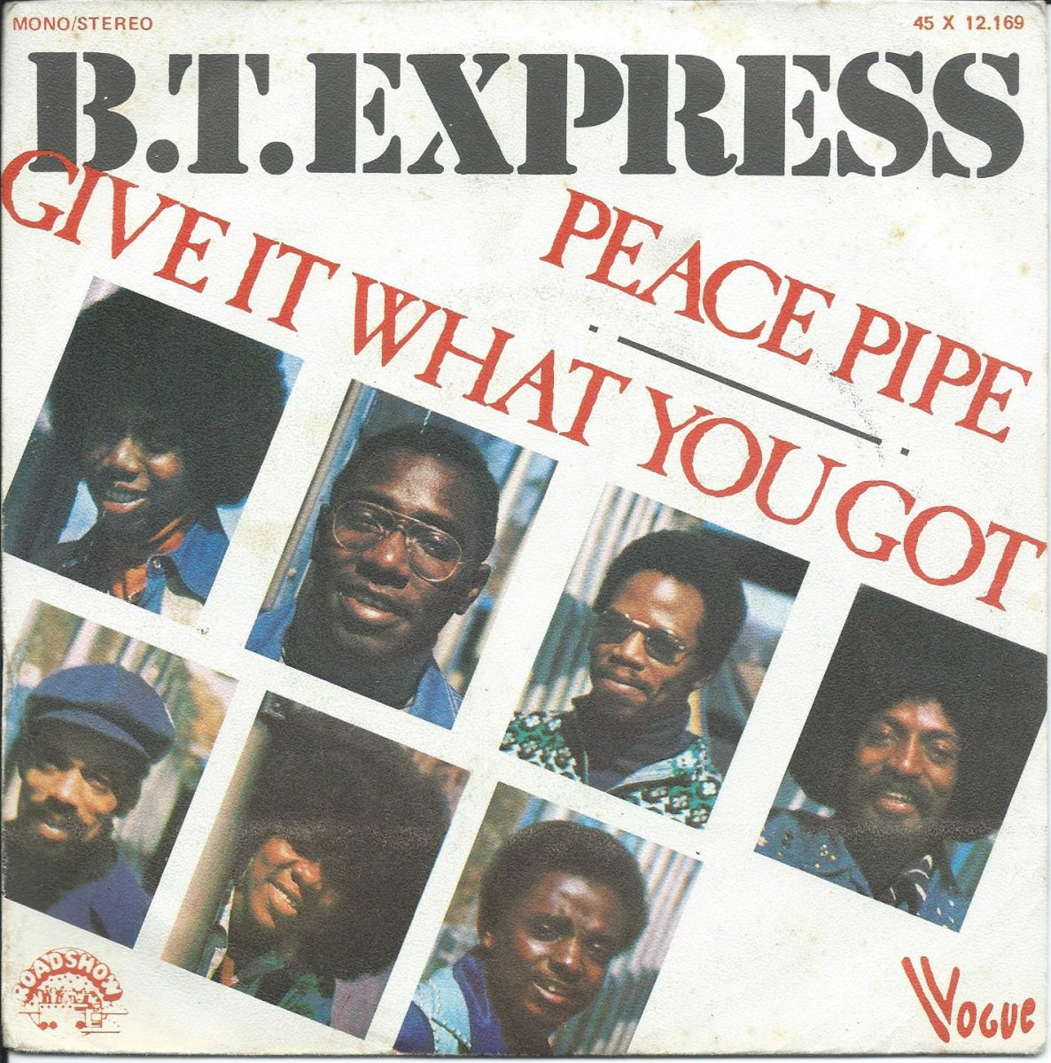 B.T. EXPRESS ‎/ PEACE PIPE / GIVE IT WHAT YOU GOT (7