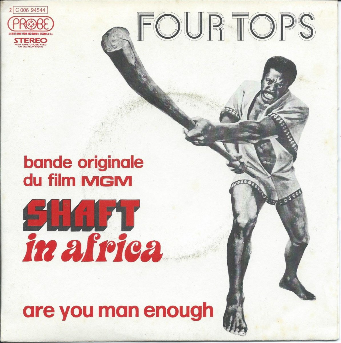 FOUR TOPS ‎/ ARE YOU MAN ENOUGH / PEACE OF MIND (BANDE ORIGINAL DU FILM SHAFT IN AFRICA) (7