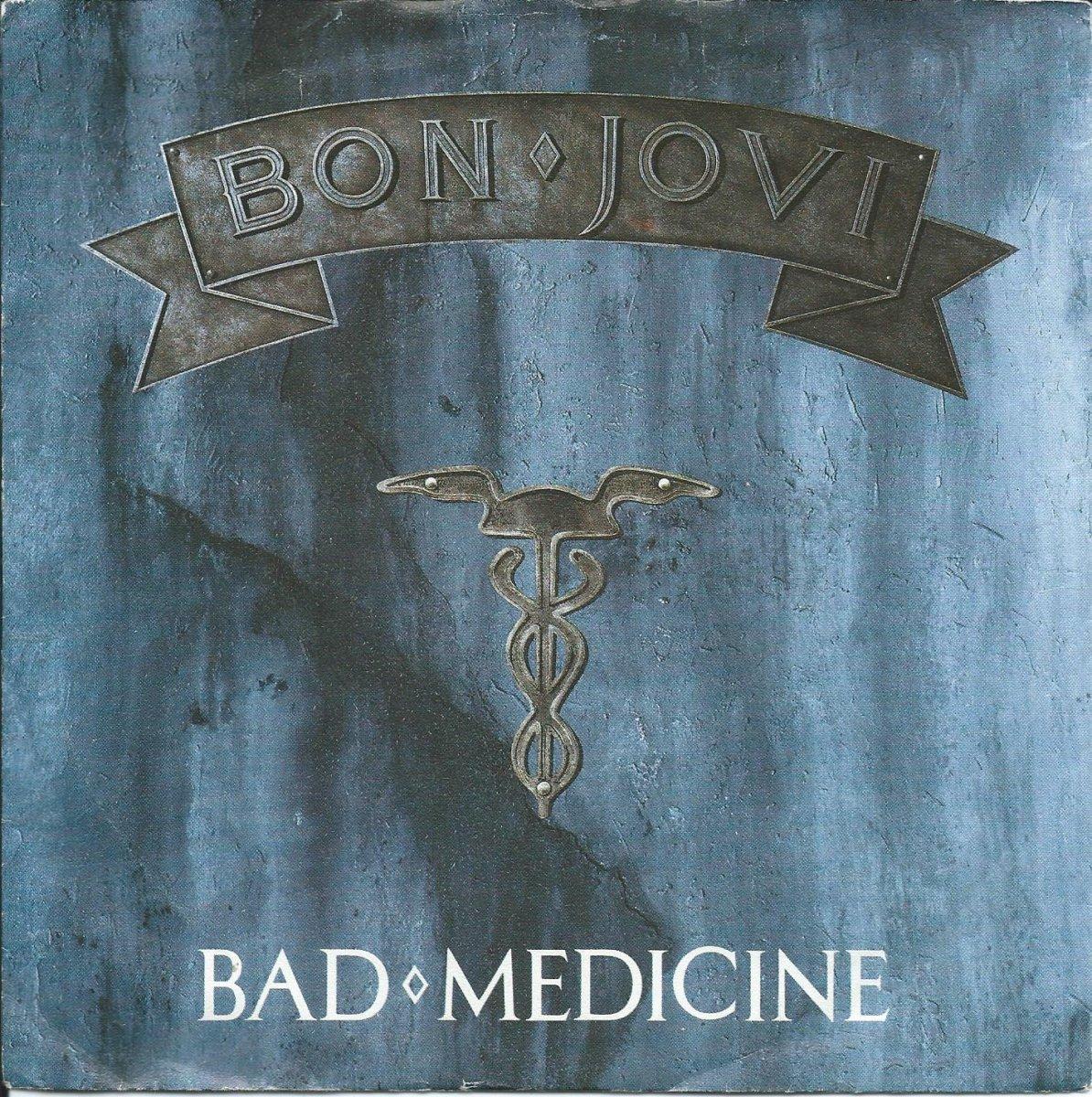 BON JOVI / BAD MEDICINE / 99 IN THE SHADE (7