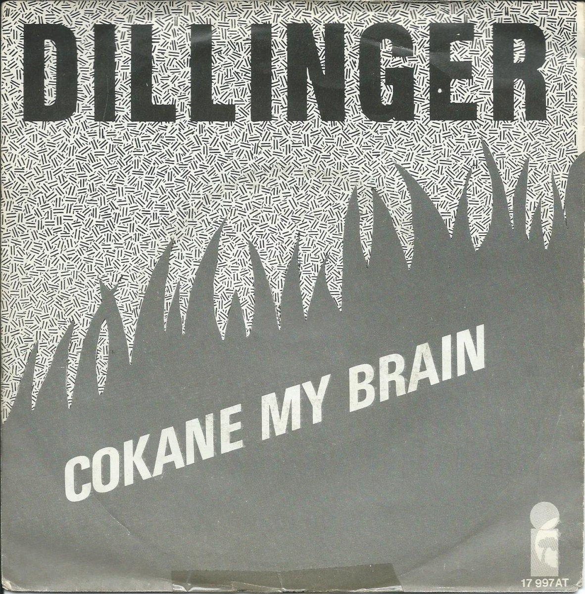 DILLINGER / COKANE IN MY BRAIN / POWER BANK (7