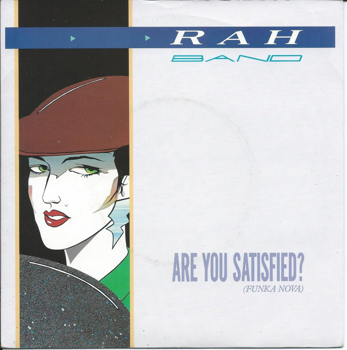 RAH BAND ‎/ ARE YOU SATISFIED (FUNKA NOVA) (7