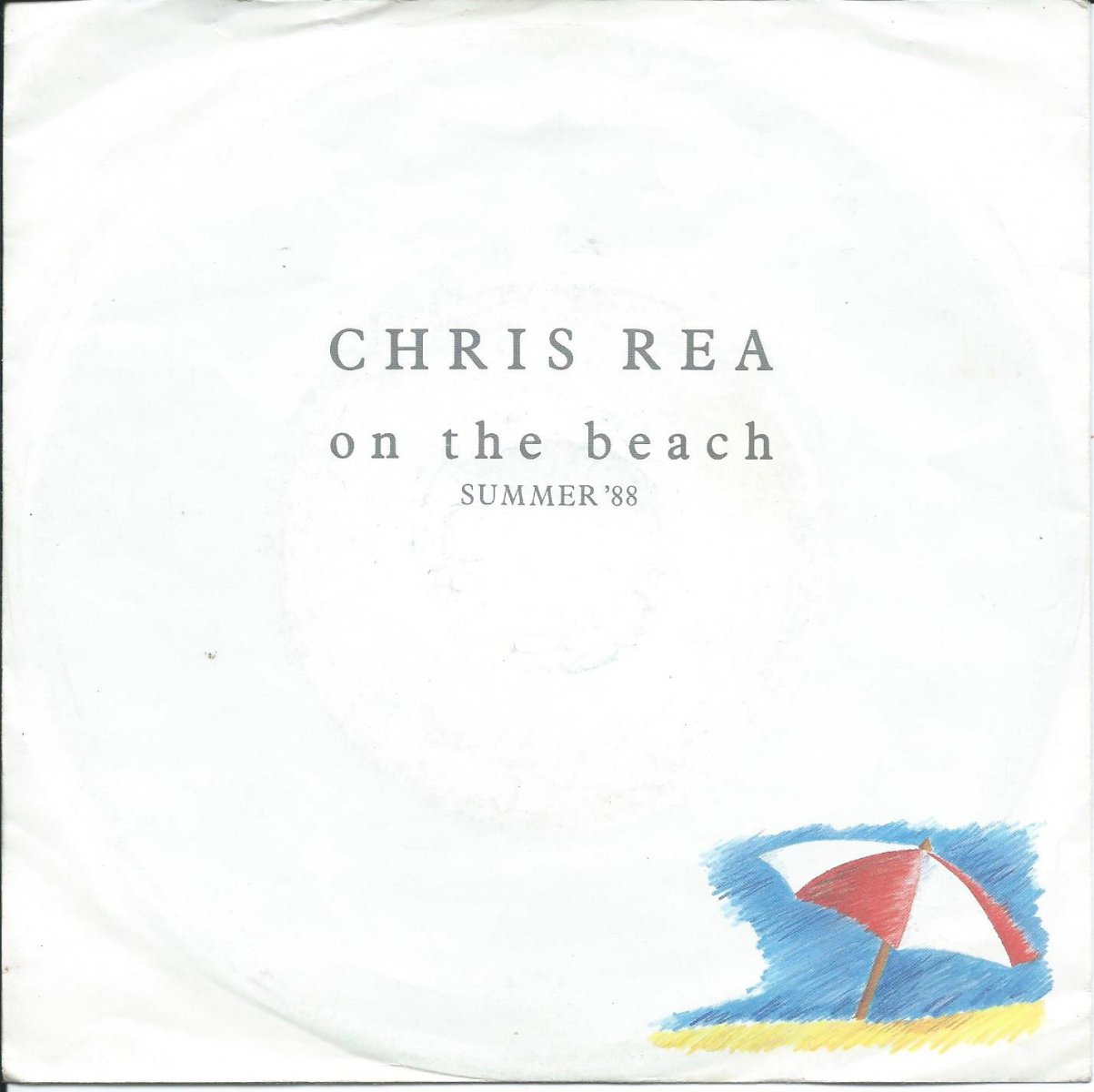 CHRIS REA / ON THE BEACH (SUMMER '88) / I'M TAKING THE DAY OUT (7