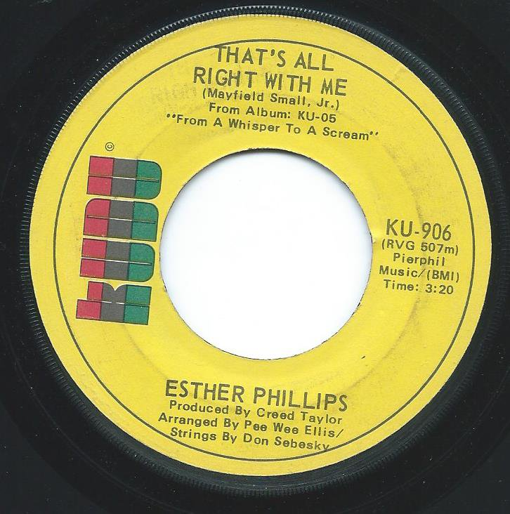 ESTHER PHILLIPS / BABY, I'M FOR REAL / THAT'S ALL RIGHT WITH ME (7