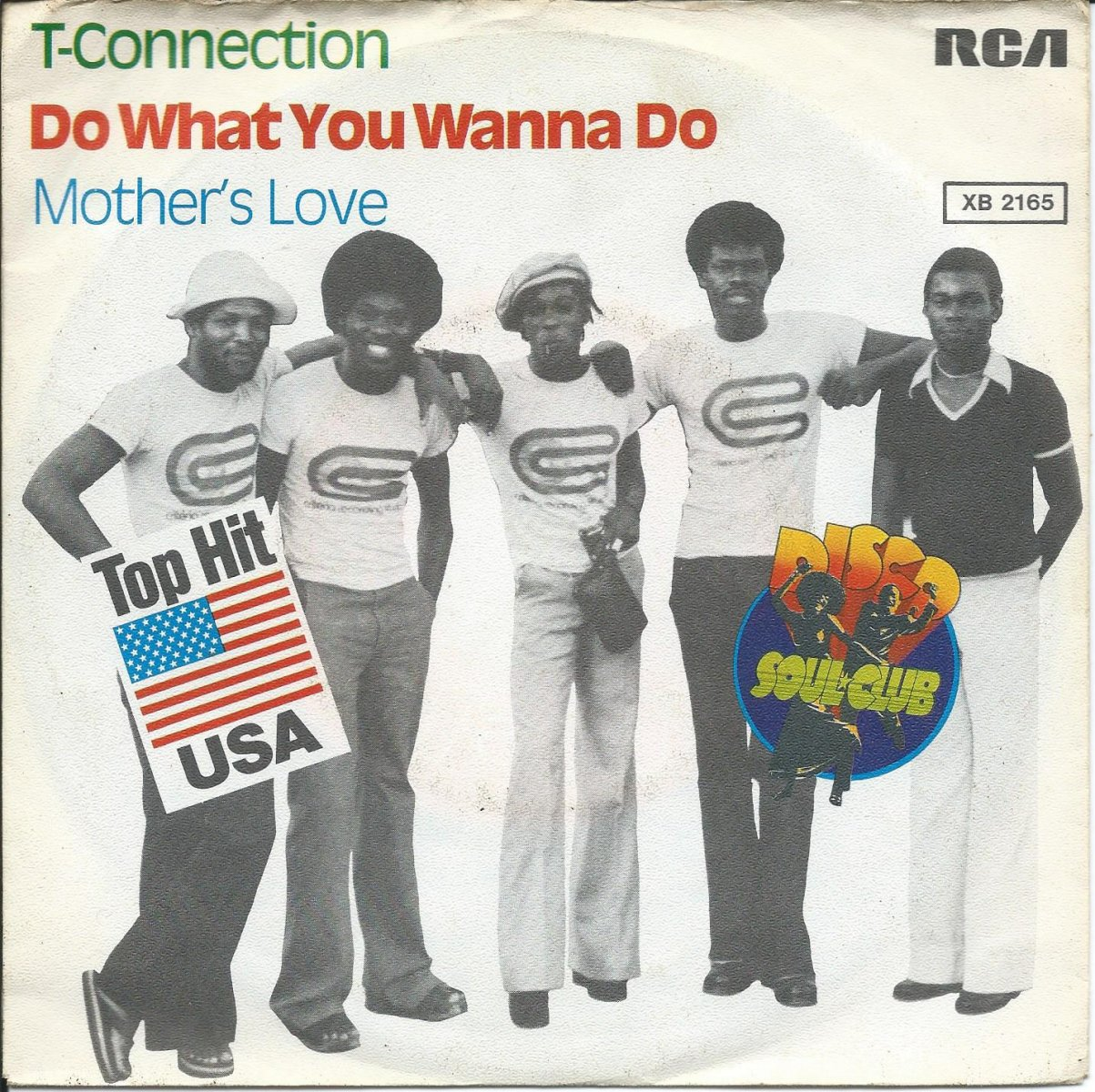 T-CONNECTION ‎/ DO WHAT YOU WANNA DO / MOTHER'S LOVE (7