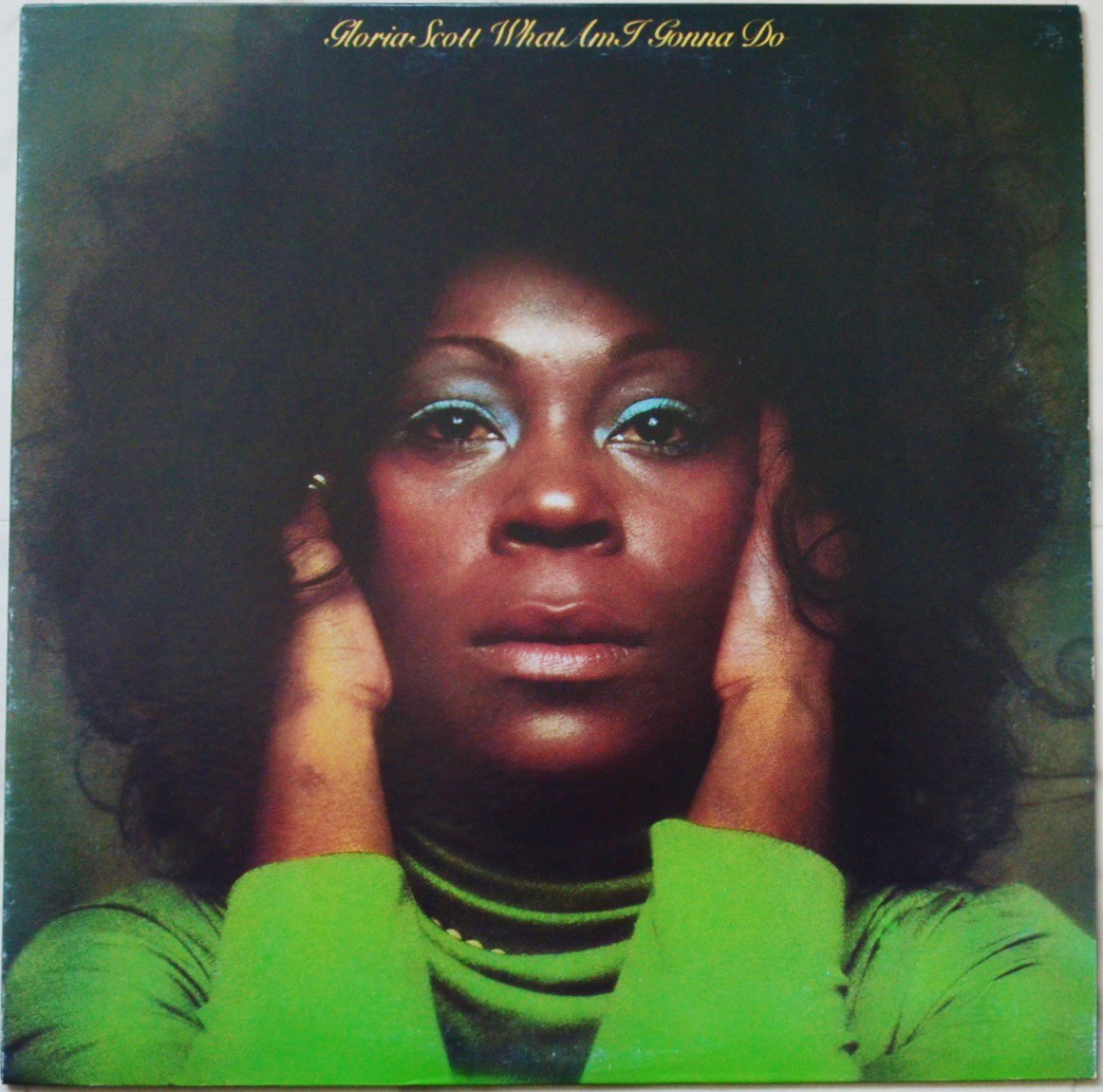 GLORIA SCOTT ‎/ WHAT AM I GONNA DO (LP)