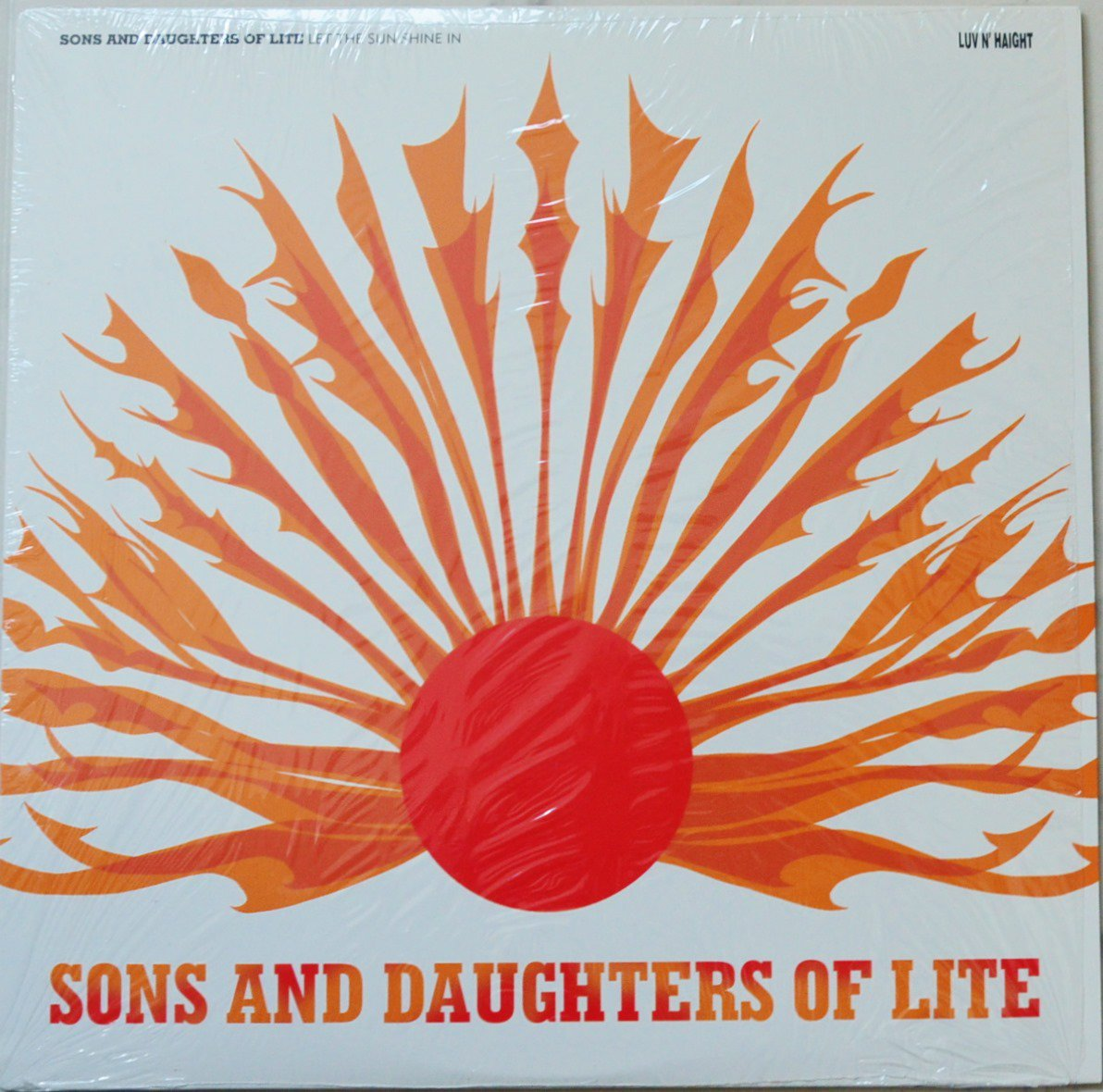 SONS AND DAUGHTERS OF LITE / LET THE SUN SHINE IN (LP)