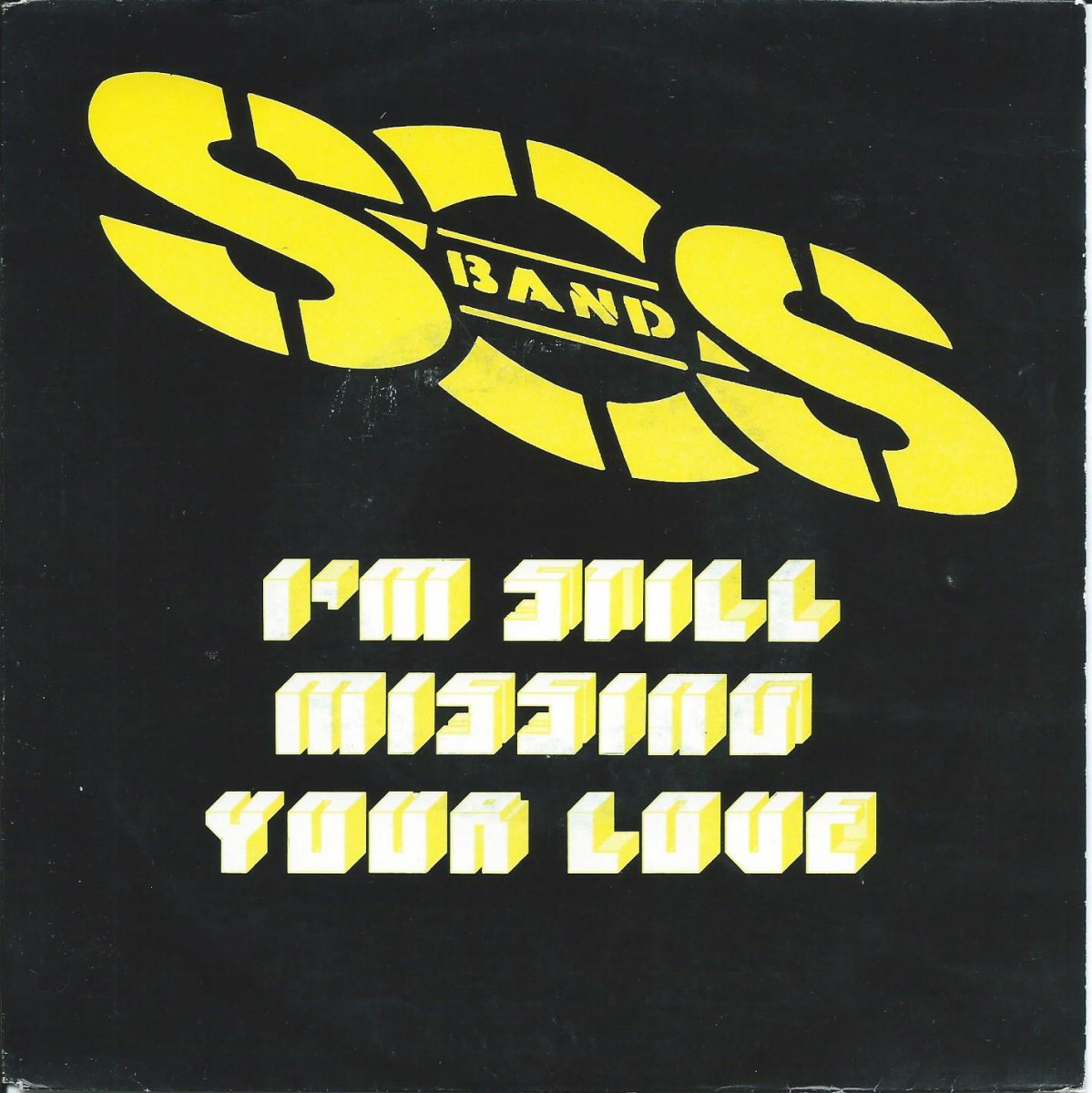 S.O.S. BAND / I'M STILL MISSING YOUR LOVE (7
